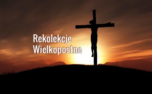 Parafialne Rekolekcje Wielkopostne
