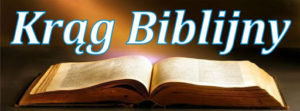 Spotkania Kręgu Biblijnego